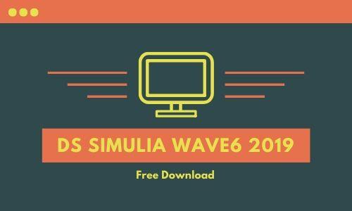DS SIMULIA Wave6 2019