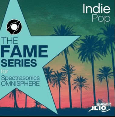 ILIO The Fame Series Indie Pop Patches for Omnisphere 2