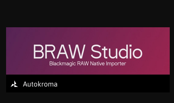 Autokroma BRAW Studio v2.1.2 for Premiere & Media Encoder Free Download