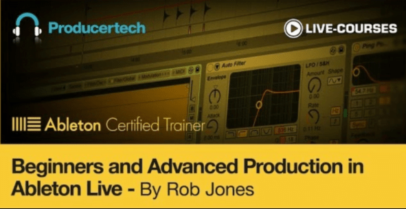 Beginners Complete Guide to Ableton Live by Rob Jones