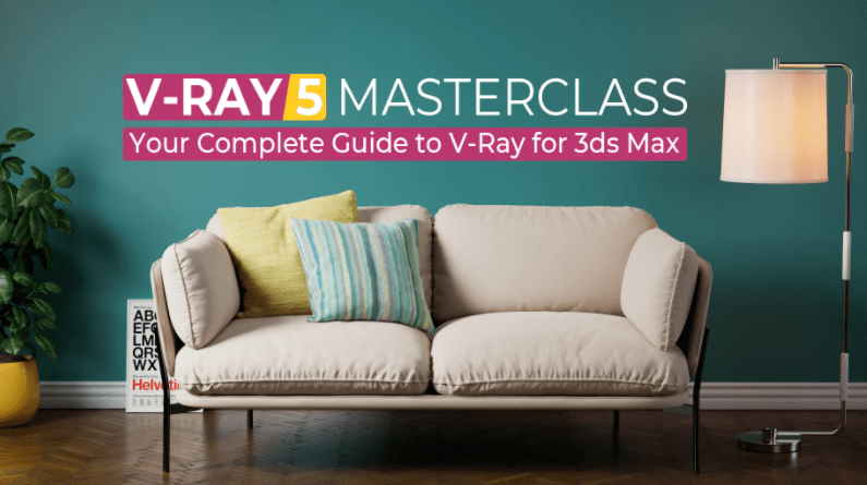 Gumroad – V-Ray 5 Masterclass: Your Complete Guide to V-Ray for 3ds Max