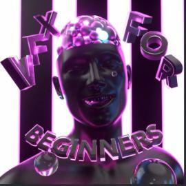 Eduardov VFX for beginners Free Download