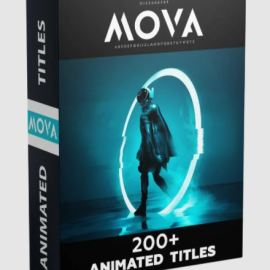 Video Presets Mova 200+ animated titles pack Free Download