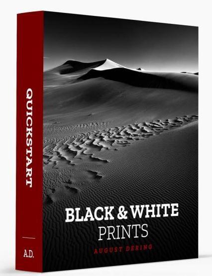 August Dering - Black & White Photography Prints Quickstart