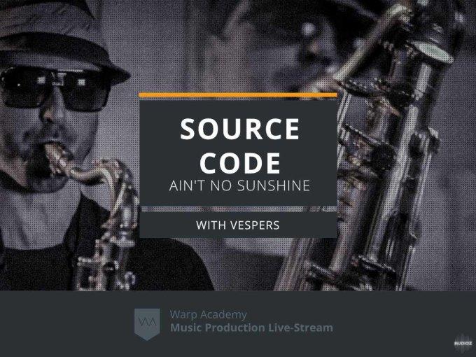 Warp Academy Source Code Ain't no Sunshine