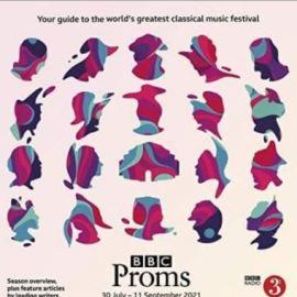 BBC Proms 2021: Festival Guide (Premium)