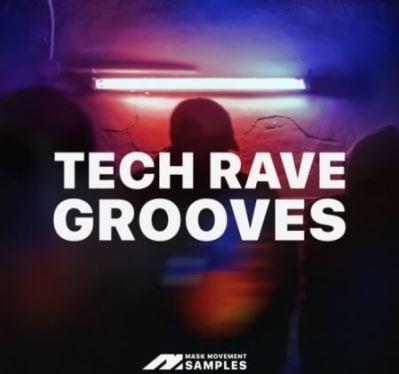 Mask Movement Samples Tech Rave Grooves [WAV]