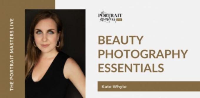 The Portrait Master's Live - Beauty Photography Essentials