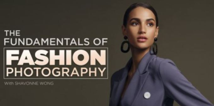 Fstoppers - The Fundamentals of Fashion Photography by Shavonne Wong