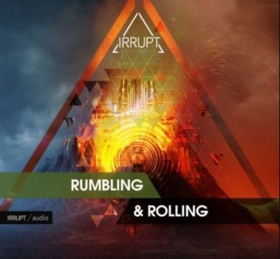 Irrupt Rumbling and Rolling [WAV]