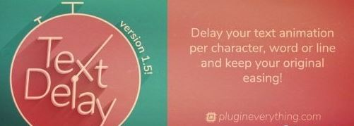 TextDelay v1.6.1 for After Effects