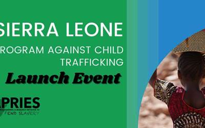 Virtual Launch: Sierra Leone Program Against Child Trafficking