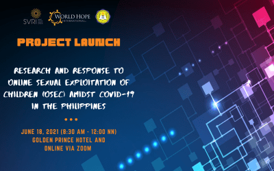 Project Launch Event: Research & Response to OSEC Amidst COVID-19 in the Philippines