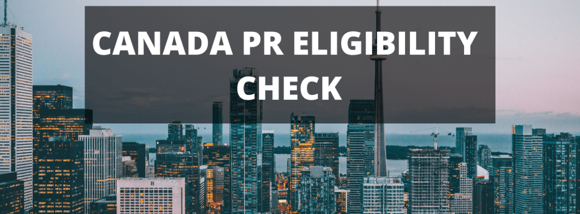 Canada PR Eligibility Check