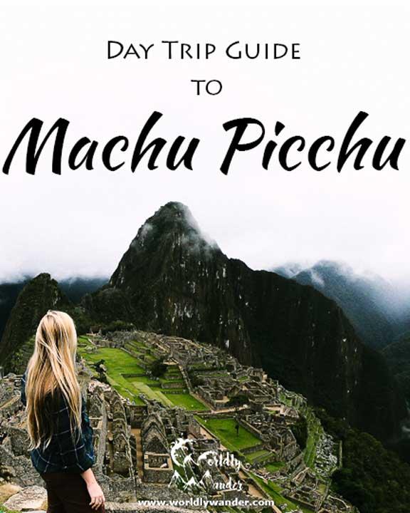 day trip guide to machu picchu
