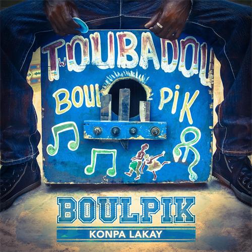 Boulpik - Konpa Lakay