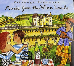 Various Artists - Putumayo presents... Music from the Wine Lands