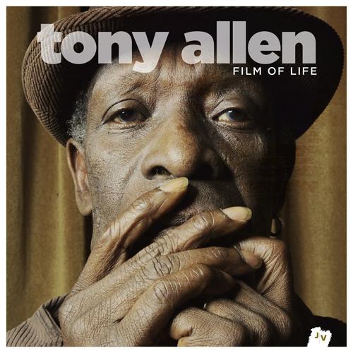 Tony Allen - Film of Life