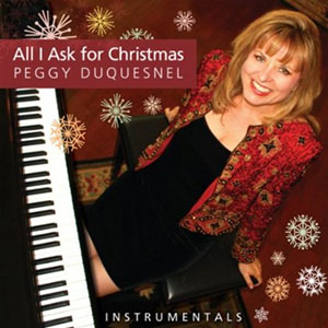Peggy Duquesnel - All I Ask For Christmas