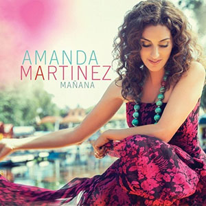 Amanda Martinez - Manana