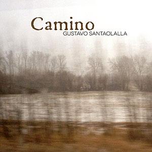 Gustavo Santaolalla - Caminos