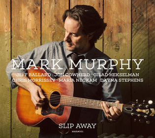 mark-murphy-slip-away