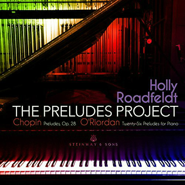 Holly Roadfeldt: The Preludes Project