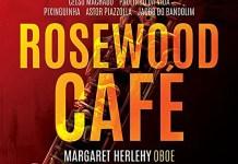 Margaret Herlehy: Rosewood Café