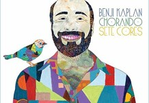 Benji Kaplan: Chorando Sete Cores