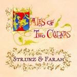 Strunz & Farah - Tales of Two Guitars
