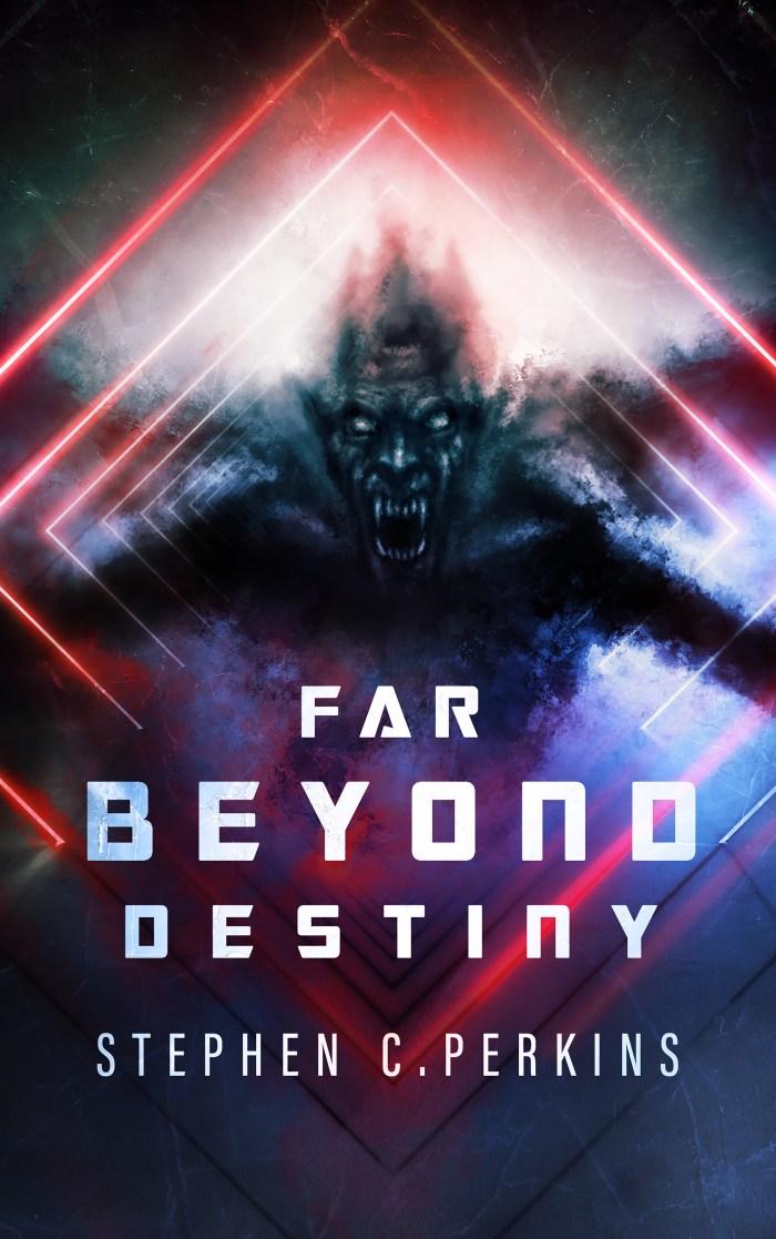 Far Beyond Destiny - eBook