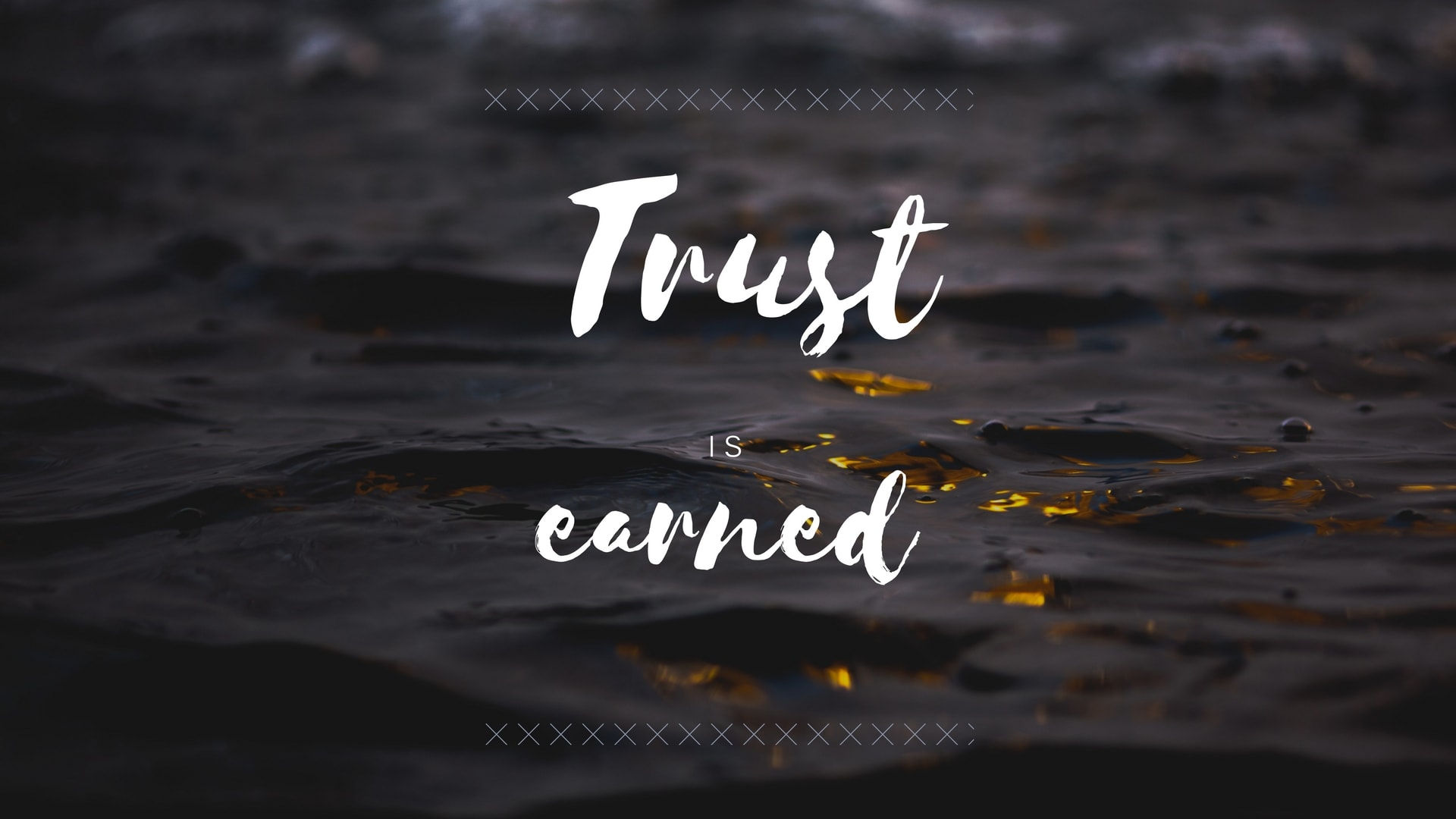 Earning trust and building trust need to occur at the same time