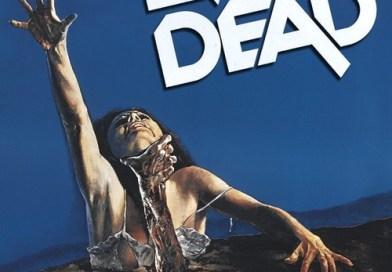 A Hora da Morte EP 81 – The Evil Dead