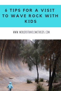 6 Tips For A Visit To Wave Rock With Kids