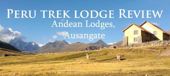 andean-lodges-peru-trek-review
