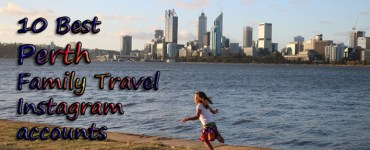 Best Perth Instagram, Best Family Travel Instagram Accounts, Perth Families, Perth Travel with Kids, Perth Kids activities