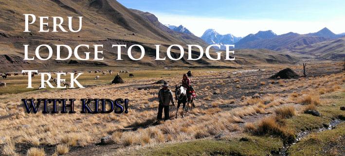 peru-lodge-to-lodge-trek-withkids