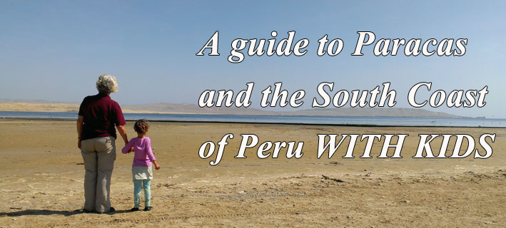 guide-to-paracas-south-coast-wtih-kids