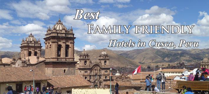 best-family-friendly-hotels-cusco-peru