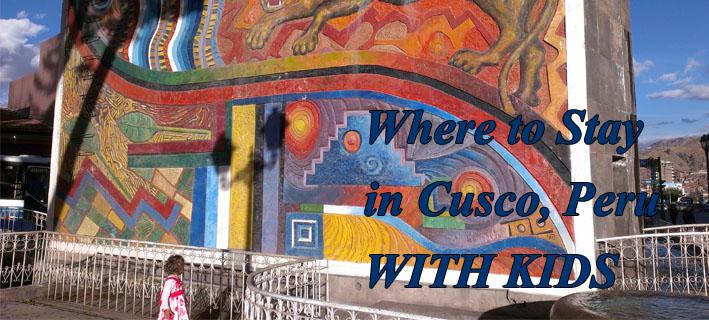 Cusco family accommodation, family accommodation in cusco, cuzco, best family accommodation in cusco