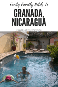 Family Friendly Hotels in Granada, Nicaragua