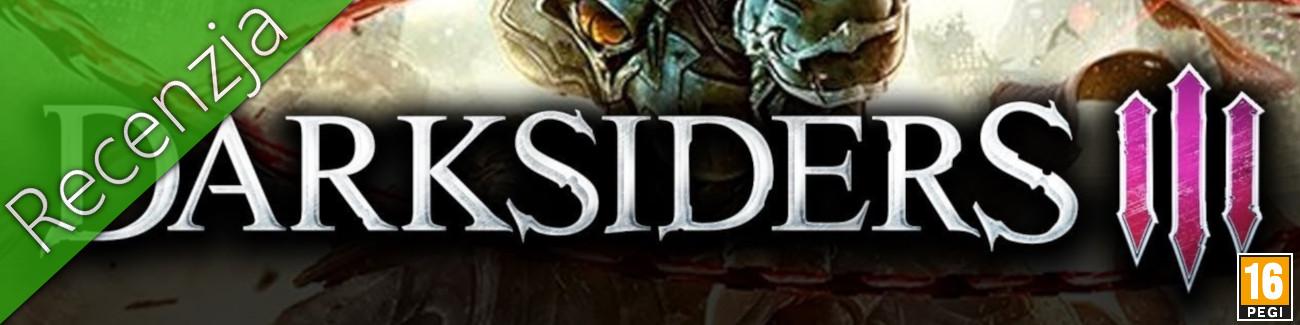 Darksiders 3 - Recenzja
