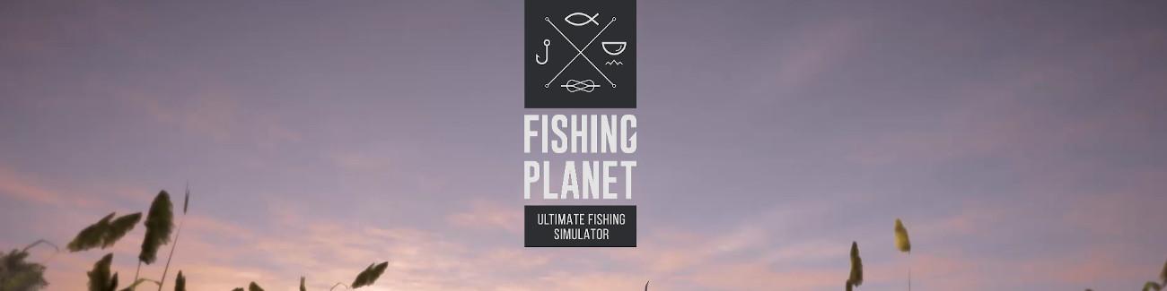 Pobierz premierowe Fishing Planet zupełnie za darmo!