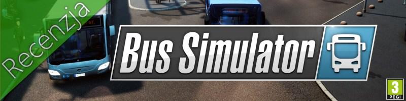 Bus Simulator Recenzja