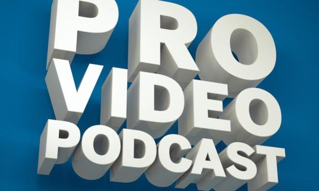 Hello World – Pro Video Podcast 0