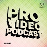 David Ariew: Freelance 3D Motion Artist – Pro Video Podcast 66