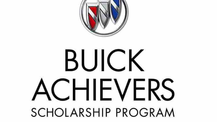 $25,000 Buick Achievers Scholarship Program| UPDATED