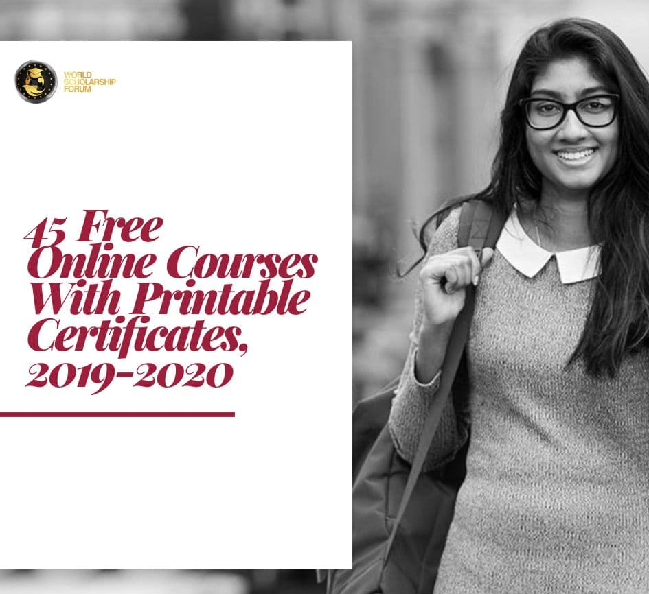 45 free online courses with printable certificates  2019