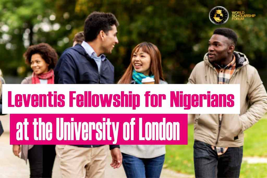 Leventis Fellowship for Nigerians at the University of London