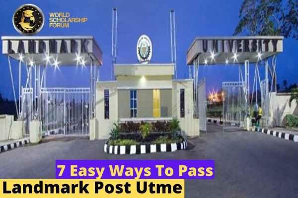 7 EASY WAYS TO PASS Landmark POST UTME